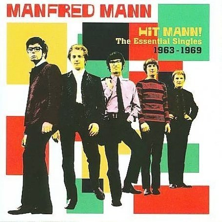 MANFRED MANN - Hit Mann! The Essential Singles 1963-1969 - Zortam Music