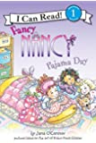 Fancy Nancy: Pajama Day