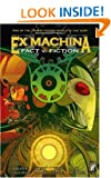 Ex Machina: Fact v. Fiction
