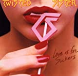 echange, troc Twisted Sister - Love for Suckers
