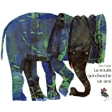 La souris qui cherche un amipar Eric Carle