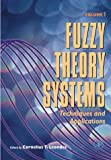 img - for Fuzzy Theory Systems, Four-Volume Set: Techniques and Applications book / textbook / text book