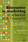 R�inventer le marketing de la banque...