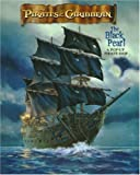The Black Pearl: A Pop-Up Pirate Ship (Pirates of the Caribbean: The Curse of the Black Pearl)