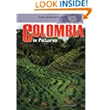 Colombia in Pictures (Visual Geography (Twenty-First Century))