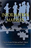 Information Markets: A New Way of Making Decisions (0844742287) by Robert Hahn
