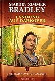 Landung auf Darkover - Darkover-Zyklus Teil 1 (Die Darkover-Romane) - Marion Zimmer Bradley