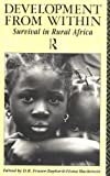 img - for Development from Within: Survival in Rural Africa book / textbook / text book