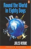 Round the World in Eighty Days (Penguin Reading Lab, Level 5)
