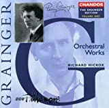 Percy Grainger Edition, Vol. 1: Orchestral Works