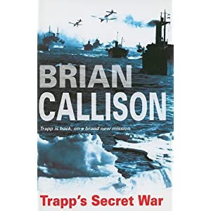 Trapp's Secret War  - Brian Callison