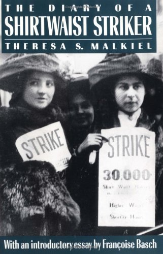 The Diary of a Shirtwaist Striker (Literature of American...