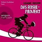 Das Rosie-Projekt (       ungekürzt) von Graeme Simsion Gesprochen von: Robert Stadlober