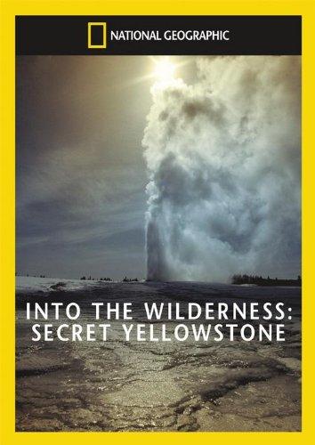 National Geographic: Secret Yellowstone [DVD] [2008]