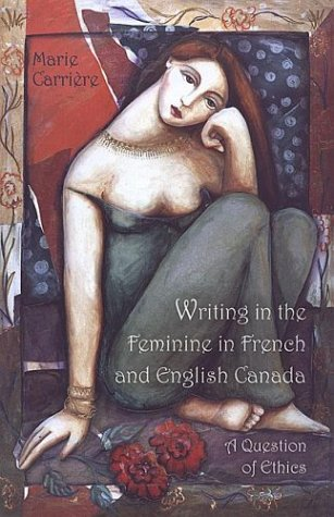 Writing in the Feminine in Fre: A Question of Ethics
