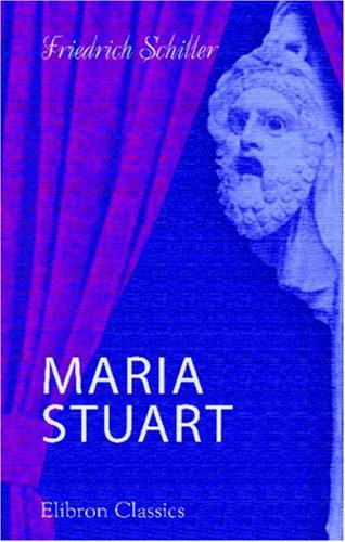 Maria Stuart  [Schiller, Friedrich] (Tapa Blanda)