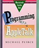 img - for Programming with AppleTalk (Macintosh Inside Out) book / textbook / text book