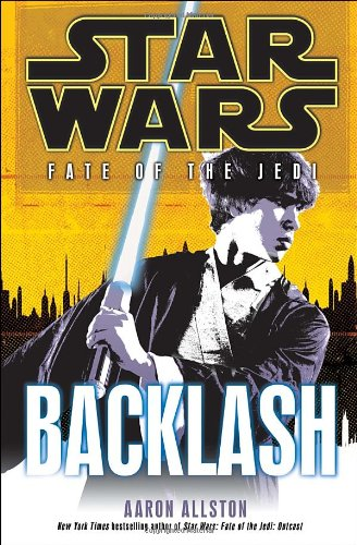 Cover of Backlash (Star Wars: Fate of the Jedi, Book 4)