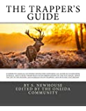 The Trapper's Guide: A Complete Manual of Instructions For Capturing all Kinds of Fur Bearing Animals, and Curing their Skins; With Observations on ... of Trapping and Hunting Excursions.