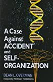 img - for A Case Against Accident and Self-organization book / textbook / text book