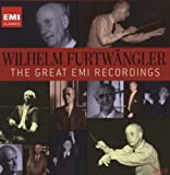 Wilhelm Furtwangler: The Great EMI Recordings