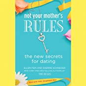 Not Your Mother's Rules: The New Secrets for Dating | [Ellen Fein, Sherrie Schneider]