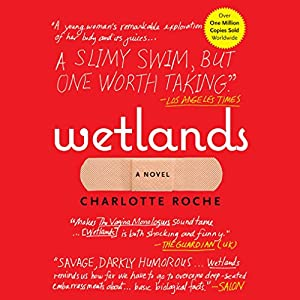 Wetlands Audiobook