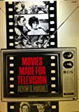 Movies Made for Television (A Da Capo paperback) (0306801566) by Marill, Alvin H.