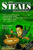 img - for 400 Steals Beyond Belief: The Essential Almanac to a Freer World book / textbook / text book