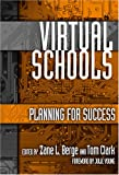 Virtual Schools: Planning for Success