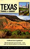 img - for Texas Travel Smart (Travel-Smart Texas) book / textbook / text book
