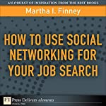 How to Use Social Networking for Your Job Search | Martha I Finney