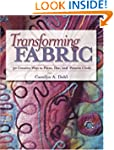 Transforming Fabric: Creative Ways to...