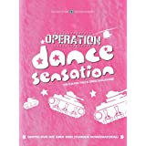 "Operation Dance Sensation (2 DVDs)von ""Simon Gosejohann"""