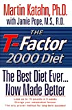 img - for The T-Factor 2000 Diet: The Best Diet Ever, Now Made Better book / textbook / text book