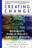 Creating Change: Sexuality, Public Policy, and Civil Rights (Stonewall Inn Editions)