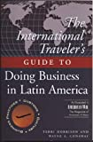 img - for The International Traveller's Guide to Doing Business in Latin America (International Business Traveller's Series) book / textbook / text book