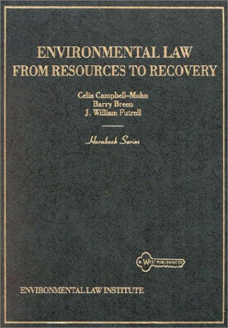 Environmental Law: From Resources to Recovery (Hornbook Series)