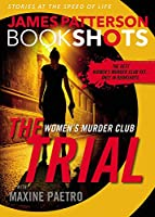 The Trial: A BookShot: A Women's Murder Club Story