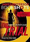 The Trial: A BookShot: A Women's Mu...