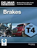 img - for ASE Test Preparation - T4 Brakes (ASE Test Prep for Medium/Heavy Duty Truck: Brakes Test T4) book / textbook / text book