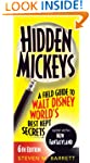 Hidden Mickeys: A Field Guide to Walt...