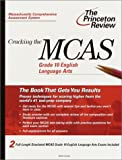 img - for Cracking the MCAS Grade 10 English Language Arts (Princeton Review: Cracking the MCAS) book / textbook / text book