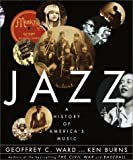 Jazz: A History of America's Music (067944551X) by Geoffrey C. Ward