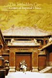 img - for Discoveries: Forbidden City (Discoveries (Harry Abrams)) book / textbook / text book