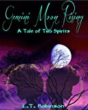 Gemini Moon Rising: A Tale Of Two Spirits