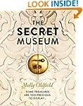 The Secret Museum: Some Treasures Are...