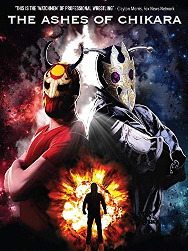 The Ashes of CHIKARA on Amazon Prime Video UK