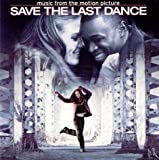 Music From the Motion Picture: Save the Last Dance Various