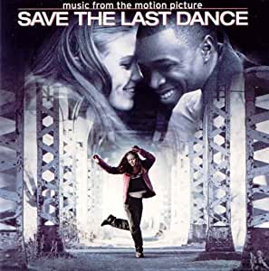 Music From the Motion Picture: Save the Last Dance